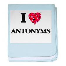 I Love Antonyms baby blanket