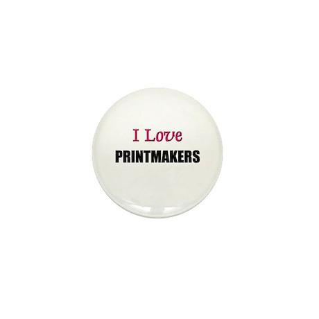 I Love PRINTMAKERS Mini Button