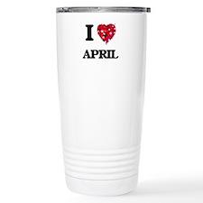 I Love April Travel Mug