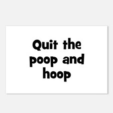 Quit the poop and hoop Postcards (Package of 8)