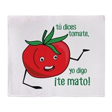Tu Dices Tomate Throw Blanket