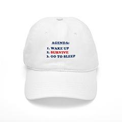 AGENDA TO SURVIVE Baseball Cap