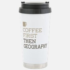 Coffee Then Geography Stainless Steel Travel Mug