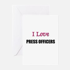 I Love PRESS OFFICERS Greeting Cards (Pk of 10)