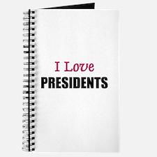 I Love PRESIDENTS Journal