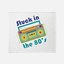 Stuck In 80s Throw Blanket