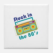 Stuck In 80s Tile Coaster