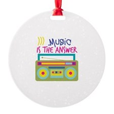 Music Is Answer Ornament