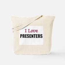 I Love PRESENTERS Tote Bag