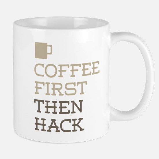 Coffee Then Hack Mugs
