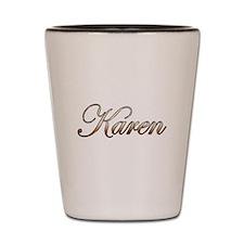 Gold Karen Shot Glass