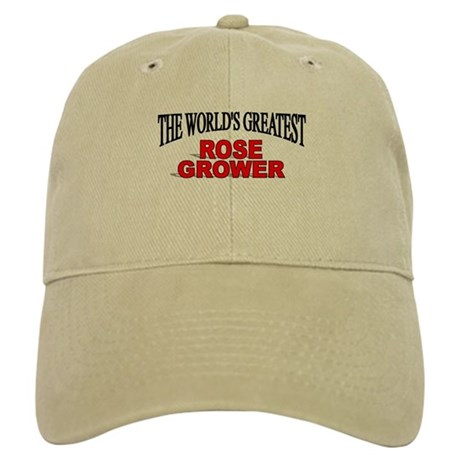 """The World's Greatest Rose Grower"" Cap"