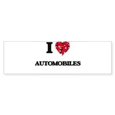 I Love Automobiles Bumper Bumper Sticker