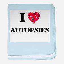 I Love Autopsies baby blanket