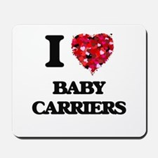I Love Baby Carriers Mousepad
