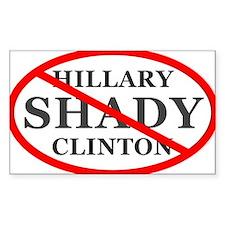 Hillary Shady Clinton Sticker (rectangle)