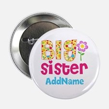 "Big Sister Pink Teal Floral Personali 2.25"" Button"