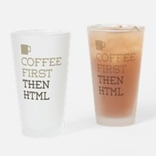 Coffee Then HTML Drinking Glass