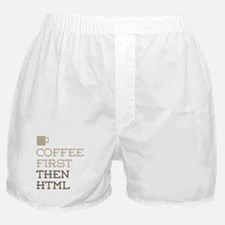 Coffee Then HTML Boxer Shorts