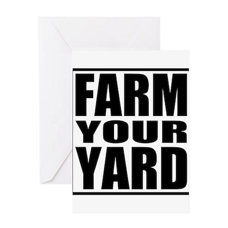Farm Your Yard Greeting Card