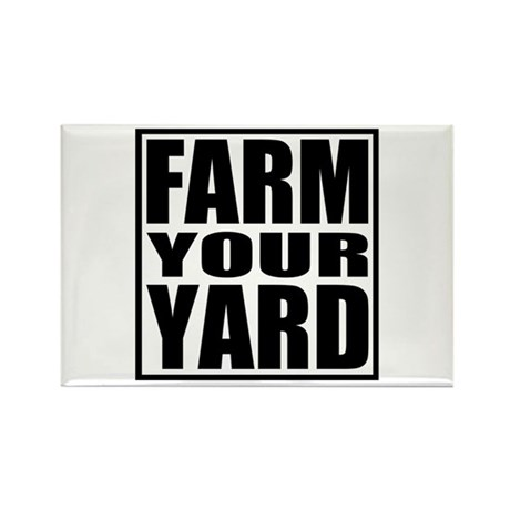 Farm Your Yard Rectangle Magnet (100 pack)