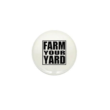 Farm Your Yard Mini Button (100 pack)