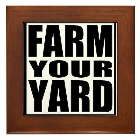 Farm Your Yard Framed Tile