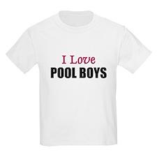 I Love POOL BOYS T-Shirt