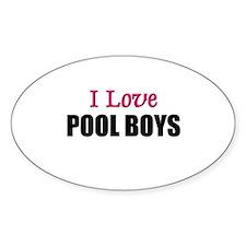 I Love POOL BOYS Oval Decal