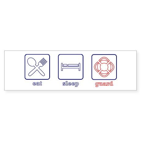 Eat. Sleep. Guard. Bumper Sticker