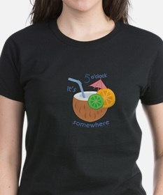 5 Oclock Somewhere T-Shirt