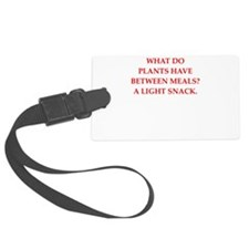 horticulture joke Luggage Tag