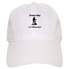 Every Day Is A Hiking Day Baseball Hat