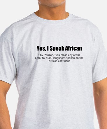 I Speak African T-Shirt