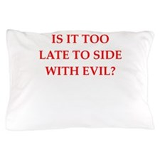 evil Pillow Case