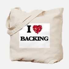 I Love Backing Tote Bag
