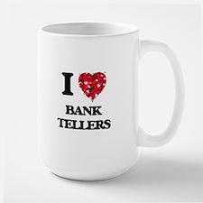 I Love Bank Tellers Mugs