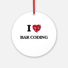 I Love Bar Coding Ornament (Round)