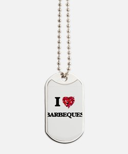 I Love Barbeques Dog Tags