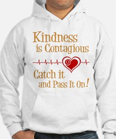 CONTAGIOUS KINDNESS Hoodie
