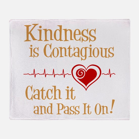 CONTAGIOUS KINDNESS Throw Blanket