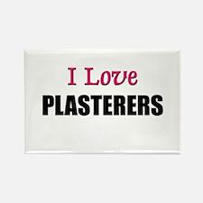 I Love PLASTERERS Rectangle Magnet