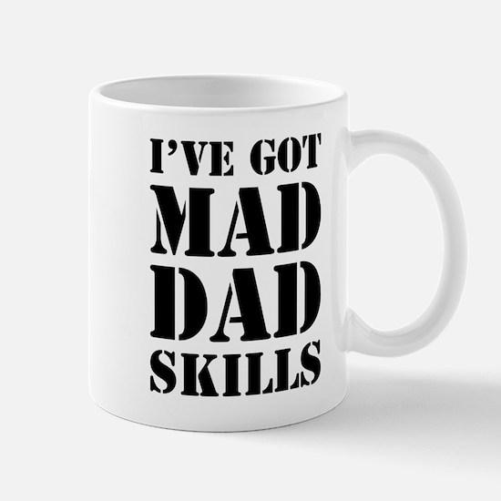 I've Got Mad Dad Skills Mugs