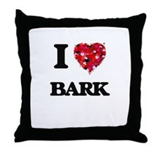 I Love Bark Throw Pillow