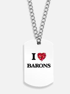 I Love Barons Dog Tags