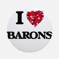 I Love Barons Ornament (Round)
