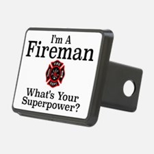 I'M A FIREMAN.  WHAT'S YOU Hitch Cover