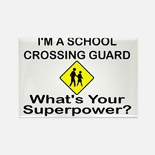 I'M A SCHOOL CROSSING GUARD.  WHA Rectangle Magnet