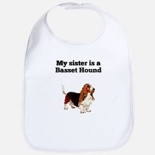 My Sister Is A Basset Hound Bib