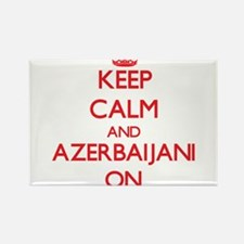 Keep Calm and Azerbaijani ON Magnets